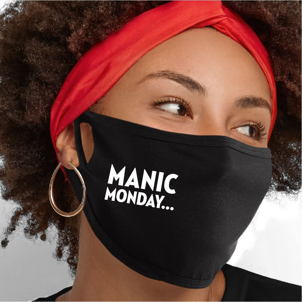 Manic Monday Face Mask - Cloth