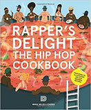 Rapper's Delight: The Hip Hop Cookbook
