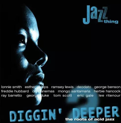 Diggin' Deeper 2 - the roots of acid jazz