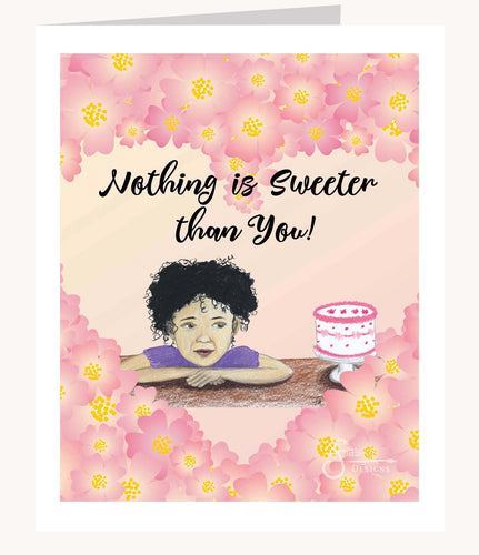 Nothing is Sweeter than You Valentine's Day greeting card of brown girl with curly hair