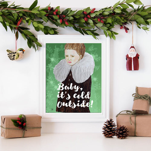 Baby it's Cold Outside Inspirational Art Print of girl in brown coat