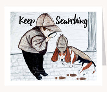 Load image into Gallery viewer, Keep Searching inspirational greeting card of Boy Sherlock Holmes and Basset Hound Dog