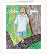 Load image into Gallery viewer, Climb Higher inspirational greeting card of Boy Climbing a Tree
