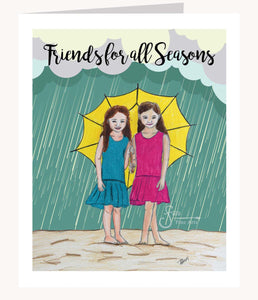 Friends for all Seasons inspirational greeting card of girls in rain holding an umbrella