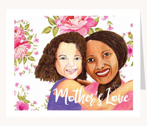 Mother's Love Inspirational greeting card of Mother and Daughter with brown skin