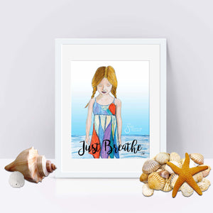 Just Breathe Inspirational Art Print of Girl with braids on beach