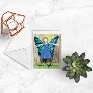 Metamorphosis Inspirational greeting card of Woodland Fairy Girl with Butterfly Wings