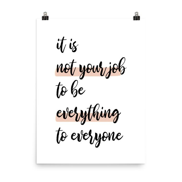 It is not your job - Print