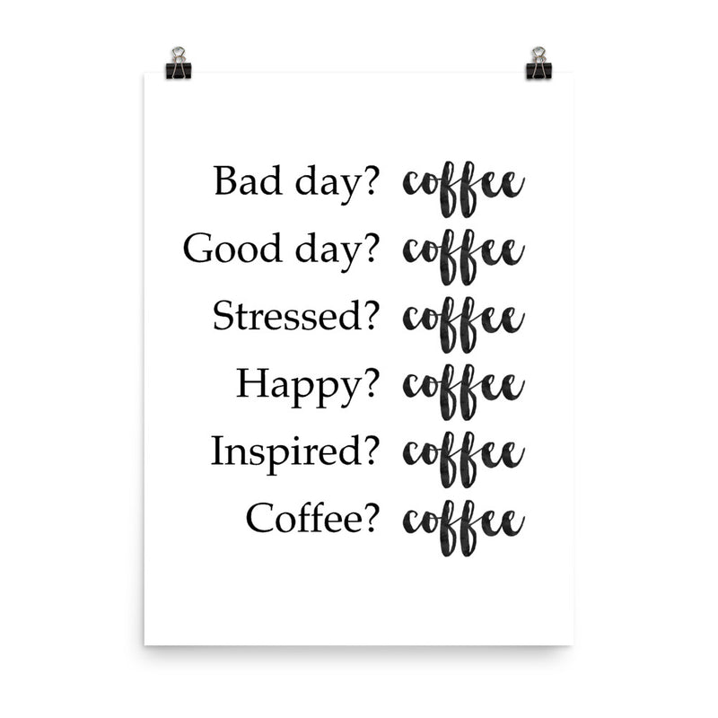Coffee Cures All Print