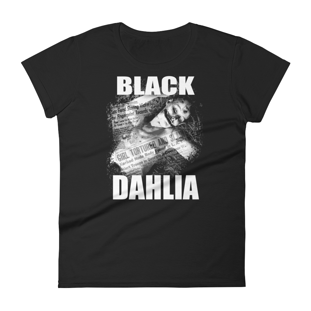 """Black Dahlia"" Ladies T-Shirt"