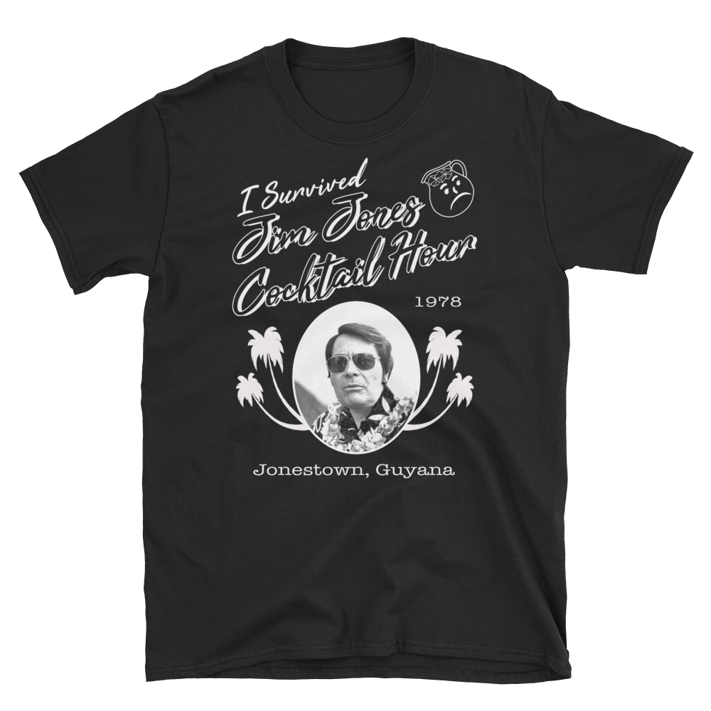 "Jim Jones ""I Survived""  T-Shirt"