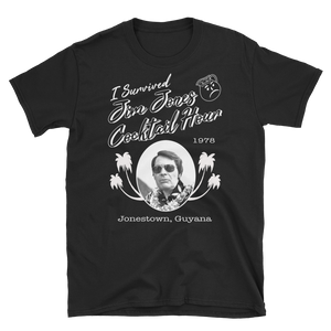 Jim Jones Cocktail Hour  T-Shirt