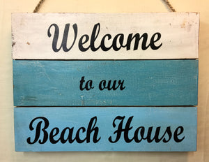 Sign: Welcome to our Beach House