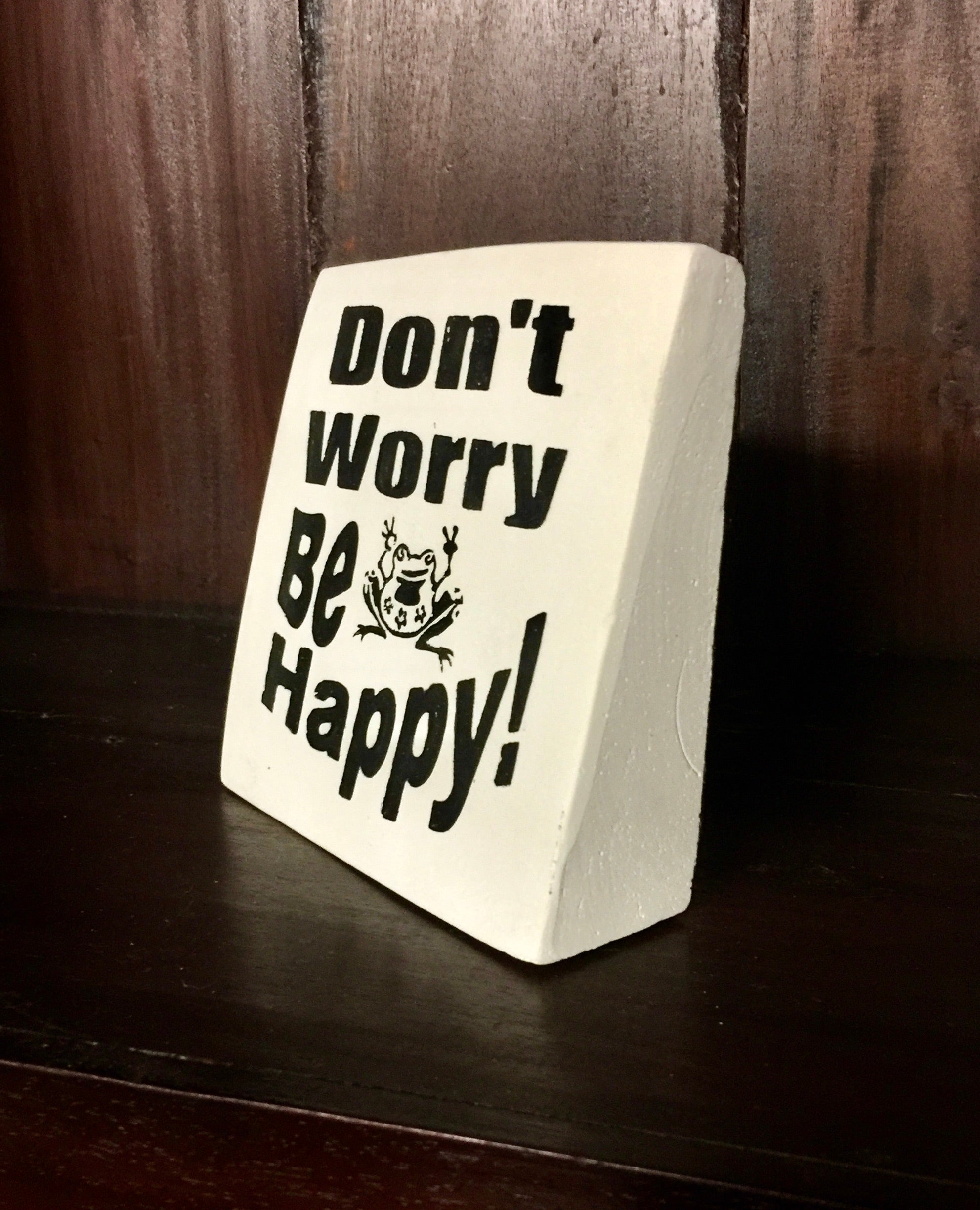 Sign: Don't Worry ...