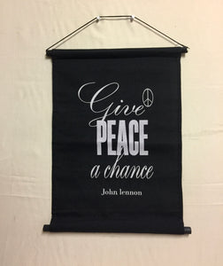 Banner - Give Peace a Chance ...