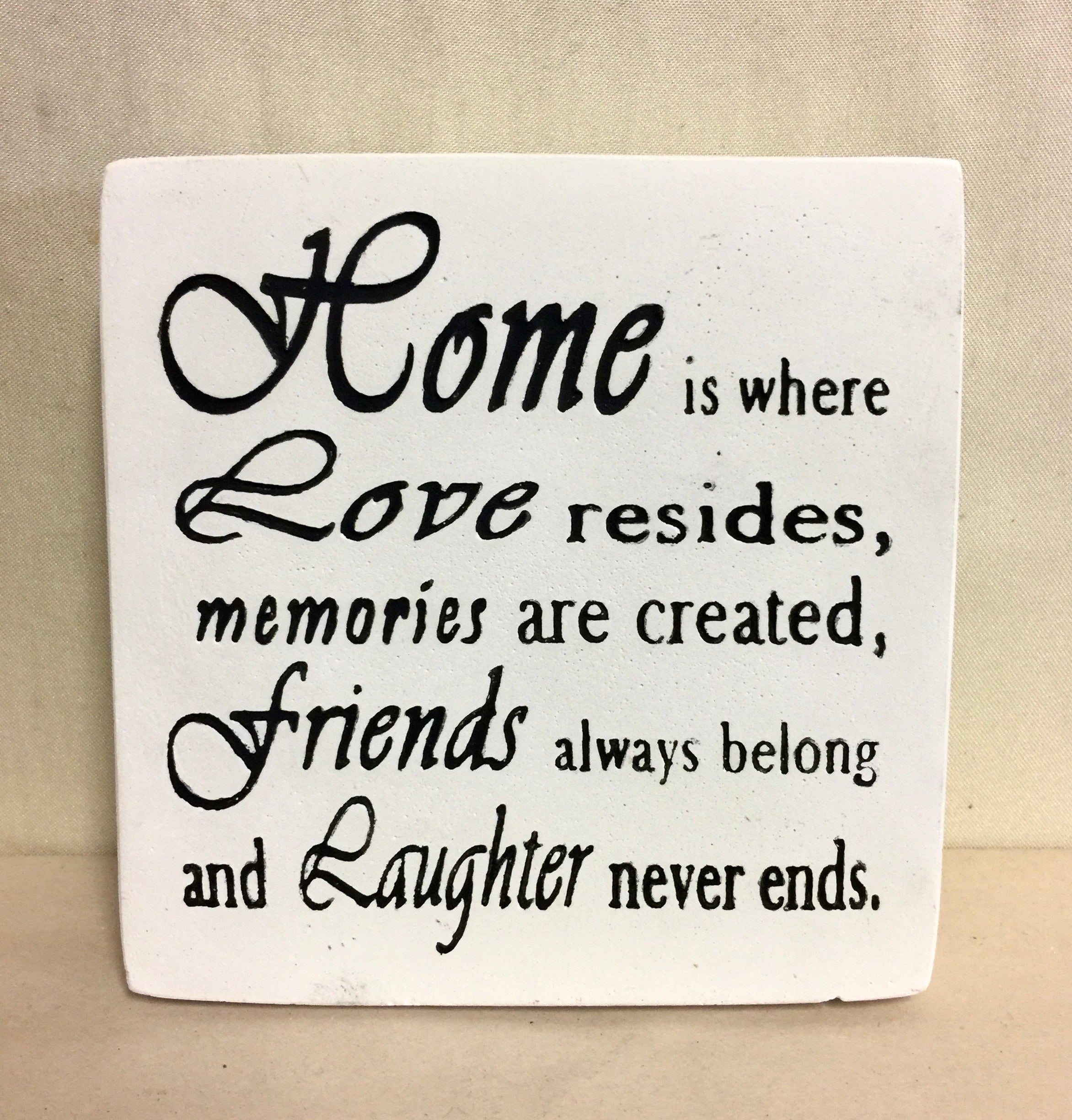 Sign: Home is where ...
