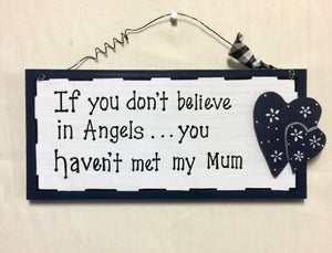 Sign: If you don't believe in Angels...