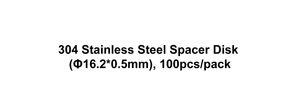 304 Stainless Steel Spacer Disk (Φ16.2*0.5mm), 100pcs/pack