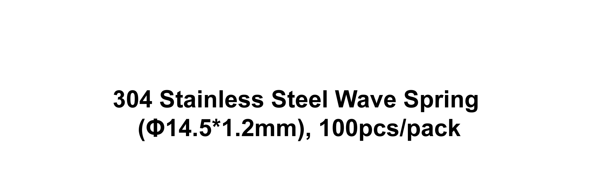 304 Stainless Steel Wave Spring (Φ14.5*1.2mm), 100pcs/pack