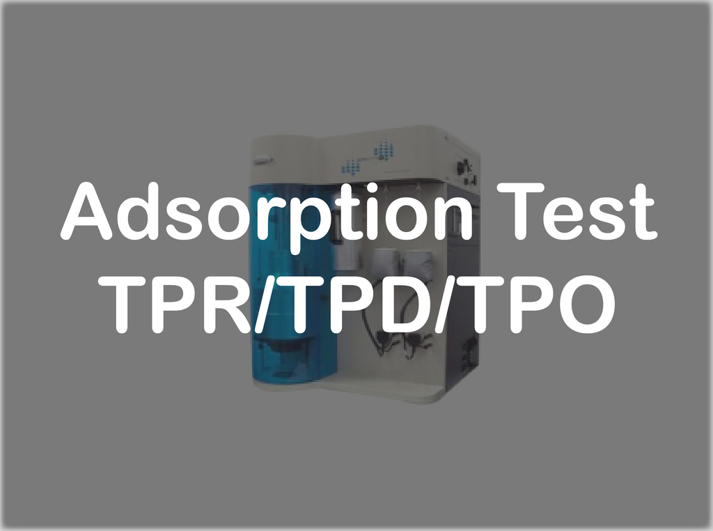 Adsorption Test - TPR/TPD/TPO