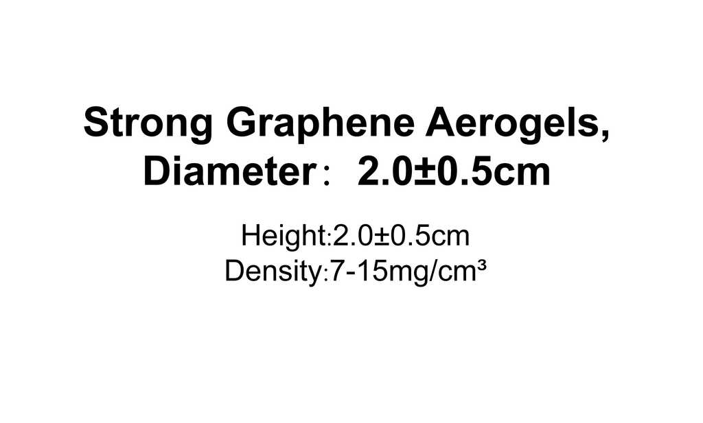 Strong Graphene Aerogels,Diameter:2.0±0.5cm