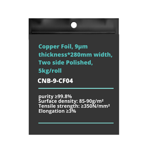 Copper Foil, 9μm thickness*280mm width, Two side Polished, 5kg/roll