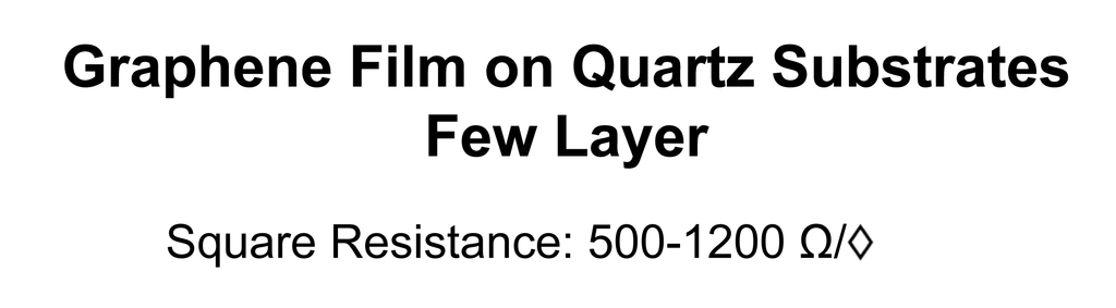 Graphene Film on Quartz Substrates (Few Layer)