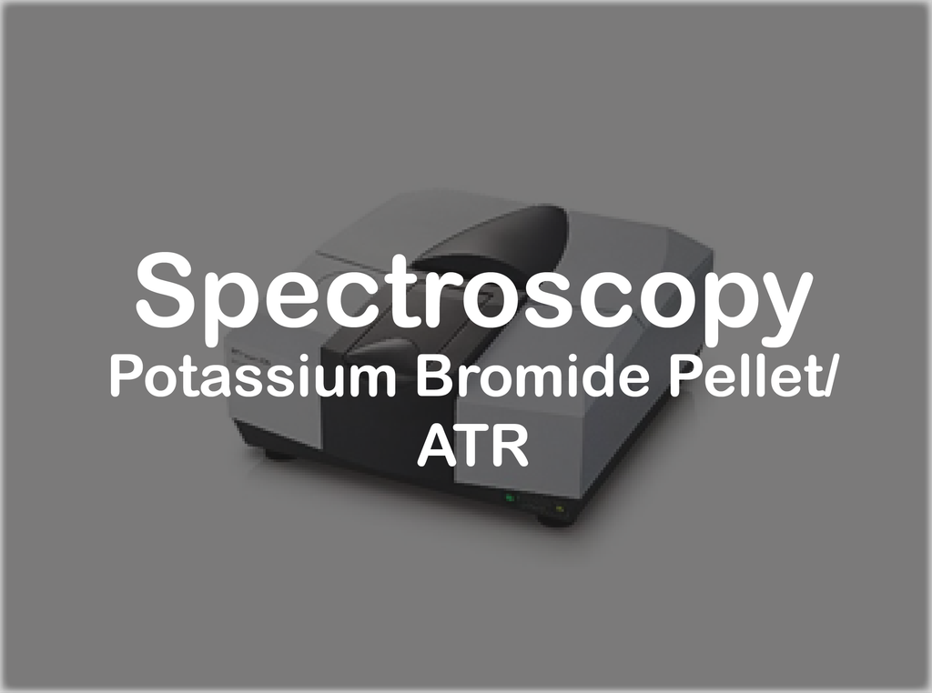 Spectroscopy-Potassium Bromide Pellet Method/ATR