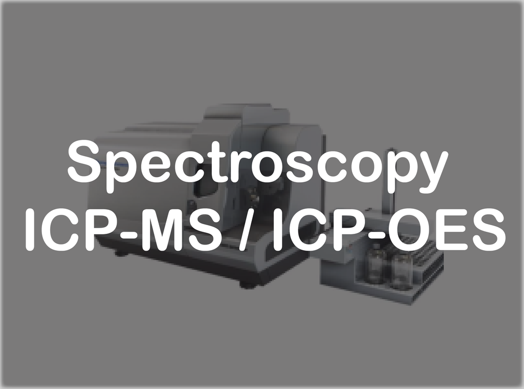 Spectroscopy - ICP-MS/ICP-OES