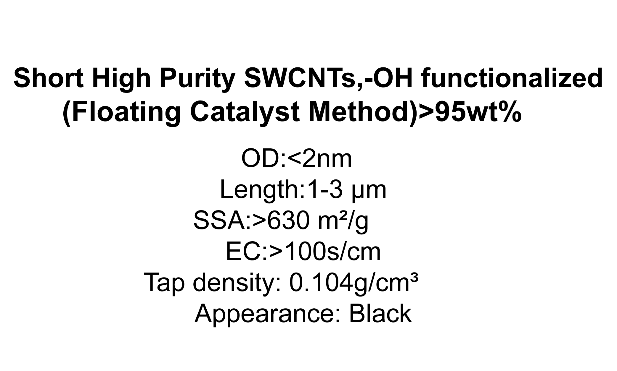Short High Purity SWCNTs,-OH functionalized (Floating Catalyst Method)