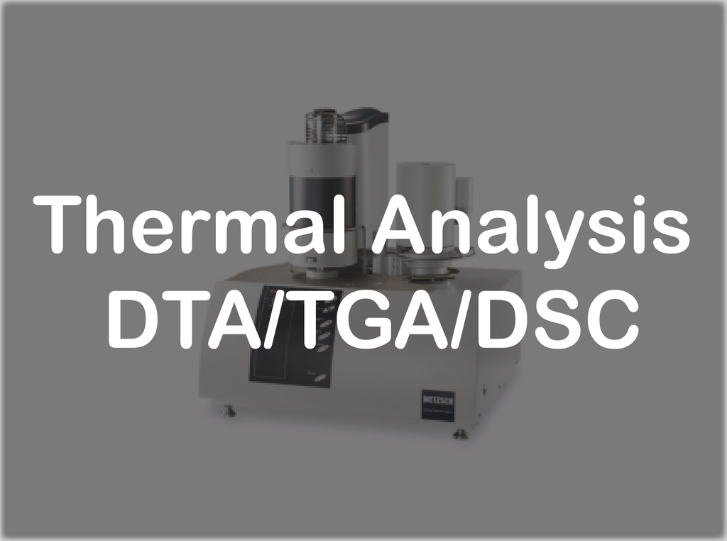 Thermal Analysis - DTA/TGA/DSC