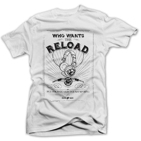 Who Wants the Reload? - BEDLAM Threadz