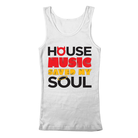 House Music Saved My Soul - White - Tank Top - BEDLAM Threadz