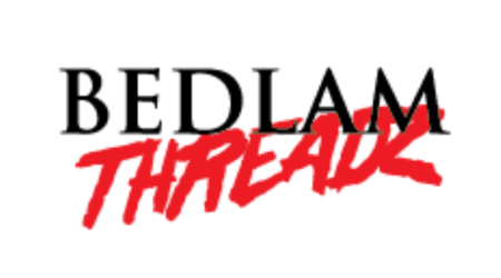 BEDLAM Threadz