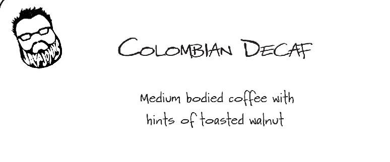 Colombian Decaf (12oz)