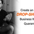 Create an Online Drop-Shipping Business while Quarantined