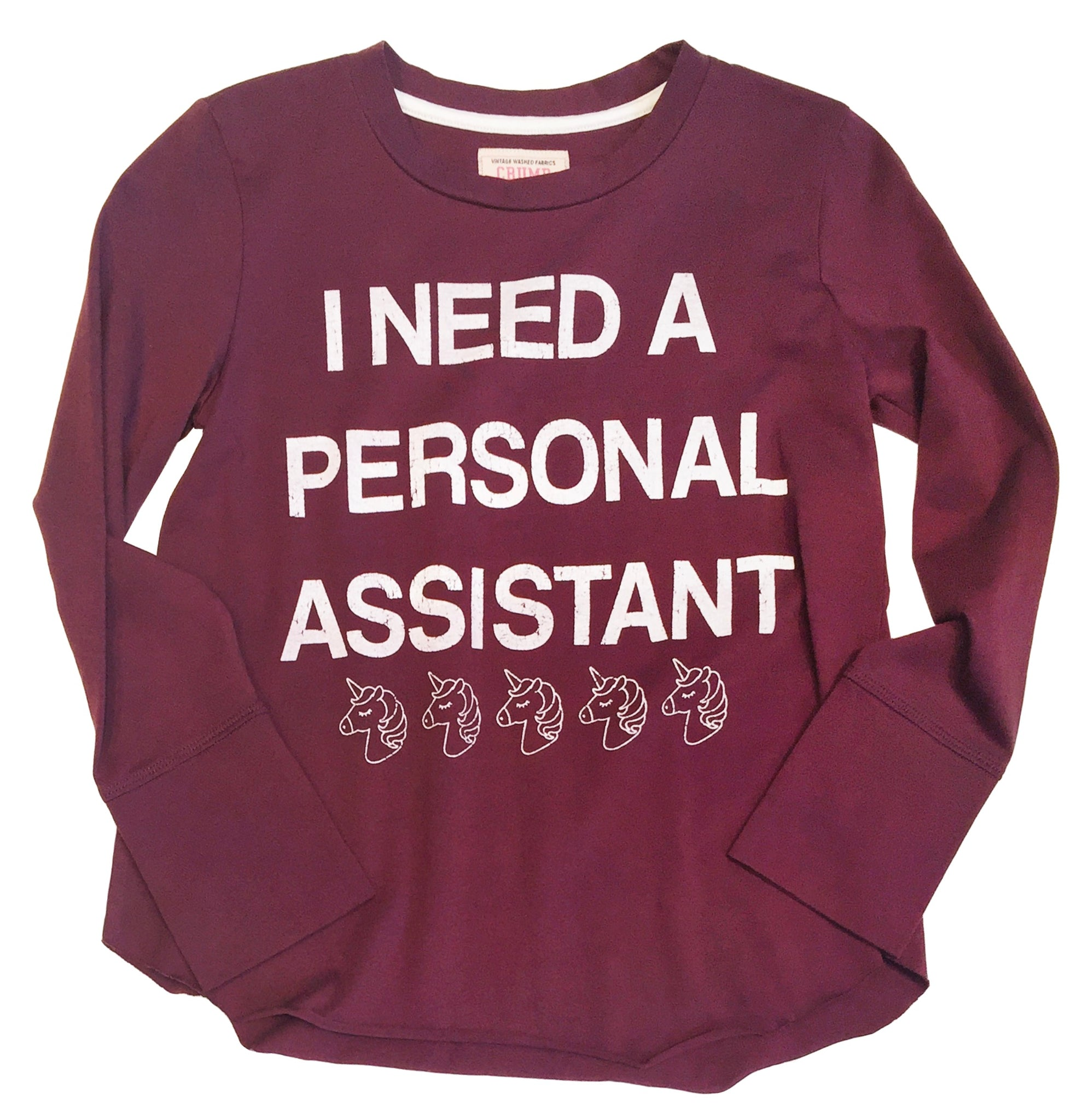 I NEED A PERSONAL ASSISTANT LONG SLEEVE