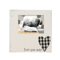 """Love You More"" Check Heart Frame 5x7"
