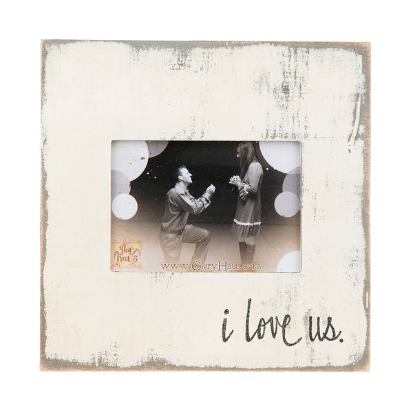 """I Love Us"" Frame 5x7"