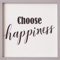"""Choose Happiness"" Sign"