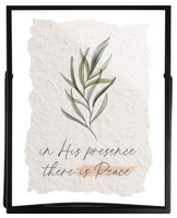 """In His Presence There Is Peace"" Glass Sign"
