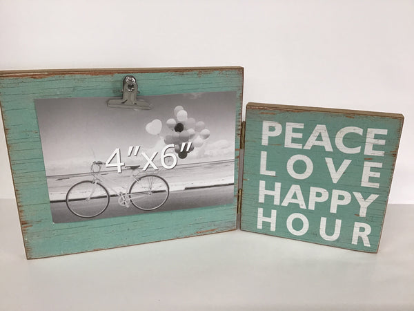 """Peace Love Happy Hour"" Frame 4x6"