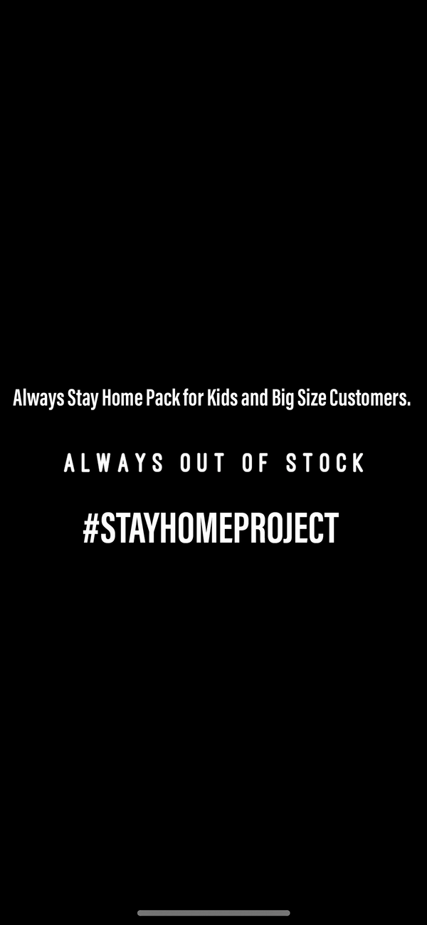 Always Stay Home Pack