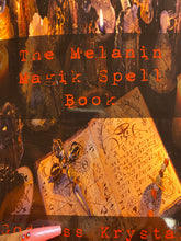 Load image into Gallery viewer, The Melanin Magik Spell Book Paperback