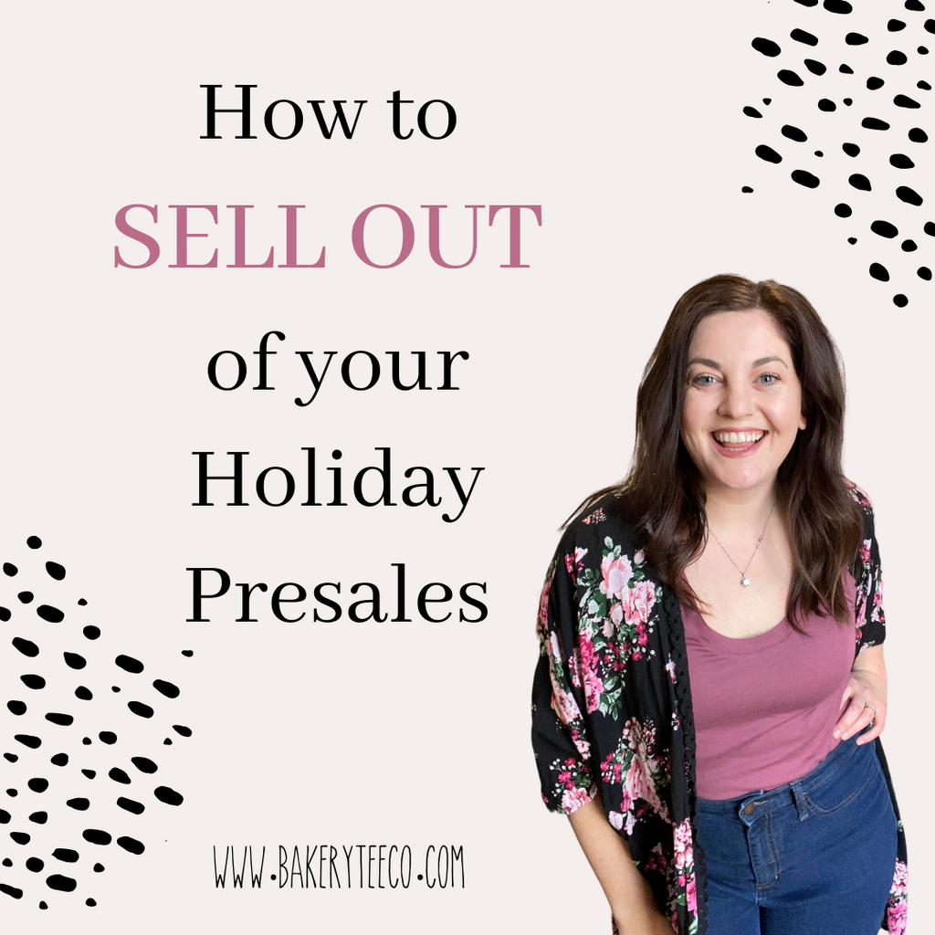 How to SELL OUT of your Holiday Presales -- No ADS Necessary!