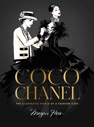 Coco Chanel: The Illustrated World of a Fashion Icon - Special Edition