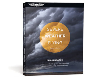 ASA Severe Weather Flying by Dennis Newton
