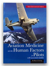 Aviation Medicine and other Human Factors for Pilots Dr Ross Ewing-Ross Ewing-AMHFP-Downunder Pilot Shop Australia