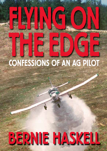 Flying on the Edge - Confessions of an Ag pilot