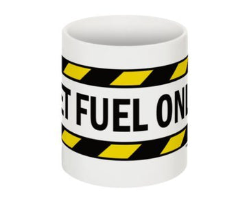 Jet Fuel Only Coffee Mug